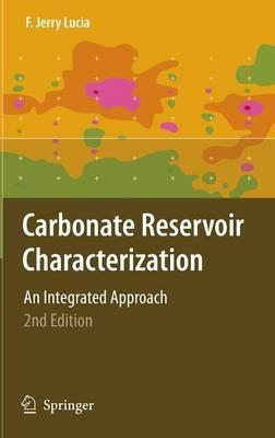 Carbonate Reservoir Characterization ; An Integrated Approach